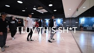 I Luv This Sh*t - AUGUST ALSINA | Iri X Inhwan Choreography | One Day POP UP
