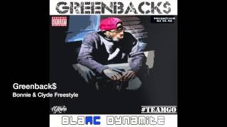 Bonnie and Clyde Freestyle - Greenback$