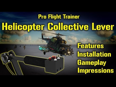 Pro Flight Trainer Helicopter Collective Lever: Set Up, Gameplay and Impressions