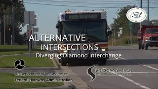 Alternative Intersections: Diverging Diamond Interchange