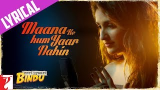 Lyrical | Maana Ke Hum Yaar Nahin | Song with Lyrics | Meri