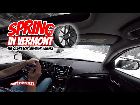 Spring in VT | The Quest for Summer Wheels | Cadillac ATS 2.0t
