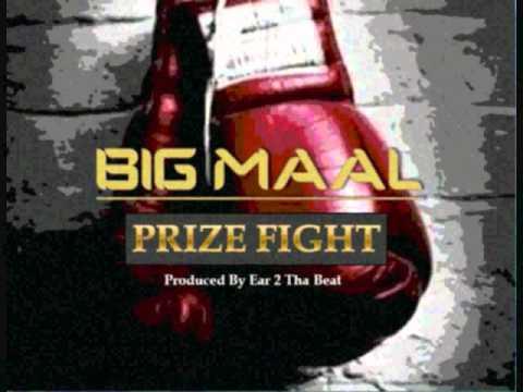 Big Maal - Prize Fight