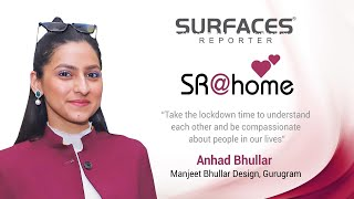 Meet Anhad Bhullar| Manjeet Bhullar Designs, Gurugram | Surfaces Reporter