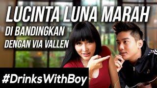 Lucinta Luna LEMPAR MINUMAN ke Boy William! | #DrinksWithBoy Eps. 4