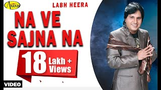 Labh Heera Na Ve Sajna Na New Punjabi Song  Anand Music L Latest Punjabi Gana