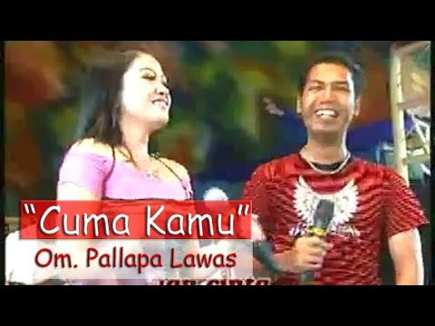 Cuma Kamu OM. Palapa Lawas The Legend Of Koplo Mp3