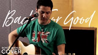 Back For Good - Take That (Boyce Avenue Acoustic Cover) On Spotify & Apple
