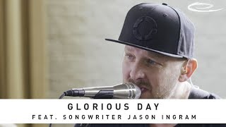 JASON INGRAM - Glorious Day: Song Session