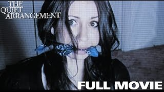 The Quiet Arrangement Full Movie Kidnapping Thriller Mystery