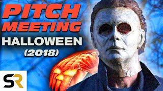 Halloween (2018) Pitch Meeting