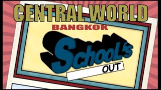 """Schools Out"" – CentralWorld is a Kid's Paradise! – Destination Thailand – 2014"