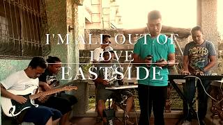 All Out Of Love   Air Supply (cover) By Eastside Band