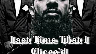 nipsey hussle last time i checc instrumental - TH-Clip