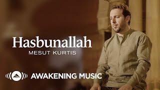 Mesut Kurtis - Hasbunallah | مسعود كُرتِس - حسبنا الله