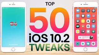 Top 50 iOS 10.2 Jailbreak Tweaks!
