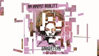 Neo soul . Funk . R&B | An Inmost Reality - Gangsters Of Love