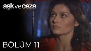 Aşk Ve Ceza 11.Bölüm