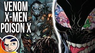 "Venom Poison X ""X-Men Get Symbiotes..."" - Complete Story   Comicstorian"