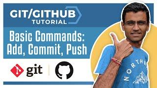 Git Tutorial 3: Basic Commands: add, commit, push