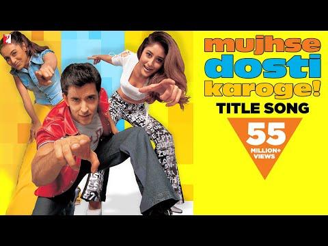 Mujhse Dosti Karoge - Full Title Song   Hrithik   Kareena   Rani   Asha   Alka   Udit