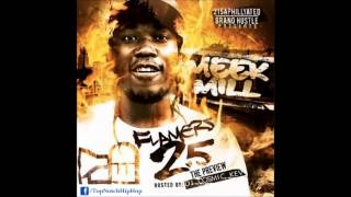 Meek Mill - Pledge Allegance To My Swag (Flamers 2.5)