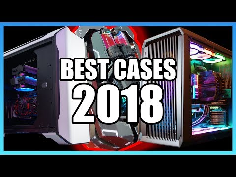 The Best PC Cases of 2018 – Computex Edition