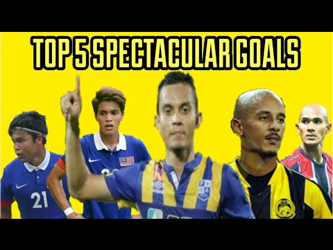 Top 5 Spectacular Goal From Malaysia Players