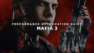 ★ How to Fix Lag/Play/Run 'MAFIA 3' on LOW END PC - Low Specs Patch