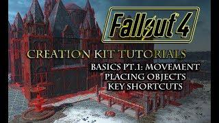 Fallout 4 Creation Kit Tutorials BASICS pt 1 Movement Placing Objects