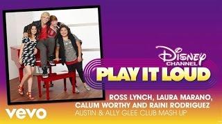 Austin & Ally Glee Club Mash Up (Audio)