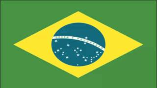 Brazil Flag and Anthem