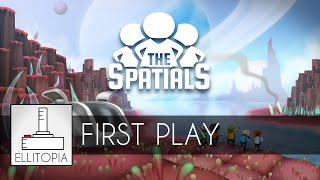 preview picture of video 'First Play: The Spatials'