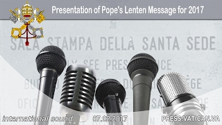 Presentation of Pope's Lenten Message for 2017