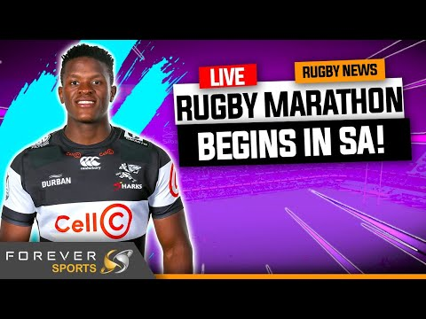 RUGBY MARATHON BEGINS IN SA! | Live Rugby News | Forever Rugby
