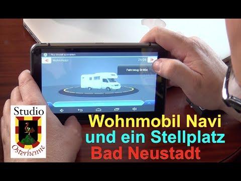 Wohnmobil Navi Navigation Elebest kann lauter und Stellplatz Bad Neustadt
