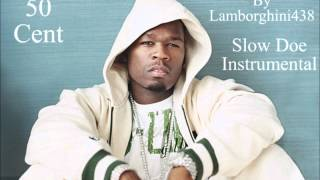 50 Cent - Slow Doe Instrumental (HD) *Very Rare*