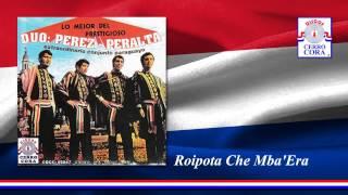 Dúo: Pérez - Peralta - Roipota Che Mba'era