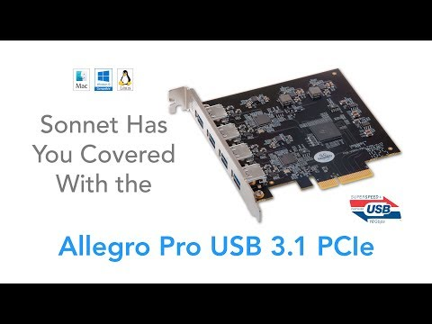 Allegro Pro USB 3.1 PCIe Product Overview