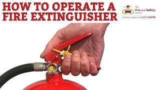 How a Fire Extinguisher works and how to operate a Fire Extinguisher