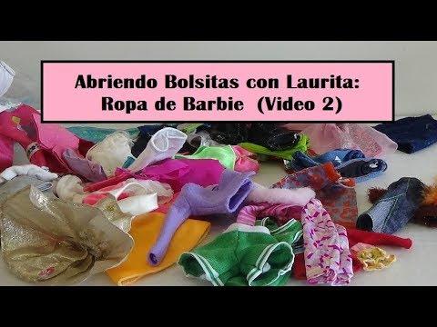 b2c34b944 Abriendo Bolsitas con Laurita: Ropa de Barbie (Marzo 2019 - Video 2)