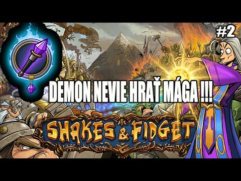 Shakes & fidget : W14 Demon nevie hrať mága #2 Happy hour + podzemka