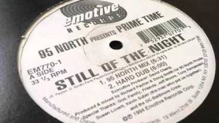 95NorthpresentsPrimeTime-StillOfTheNight