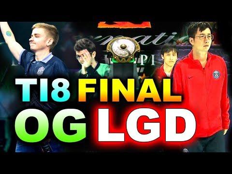 OG vs PSG.LGD - TI8 GRAND FINAL - BEST LEGENDARY!!!! - THE INTERNATIONAL 2018 DOTA 2