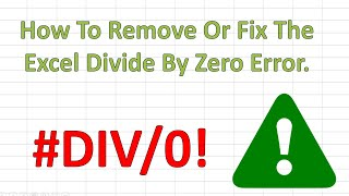 Fix The #DIV/0! Divide By Zero Error In Excel