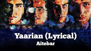Yaarian (Lyrical) - Aitebar - Vital Signs