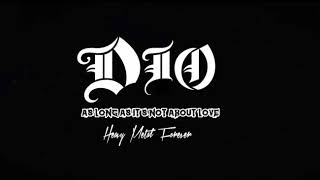 Dio  - As Long As It's Not About Love HD