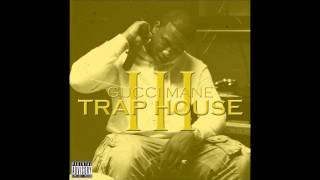 Gucci Mane   Trap House 3 Feat. Rick Ross