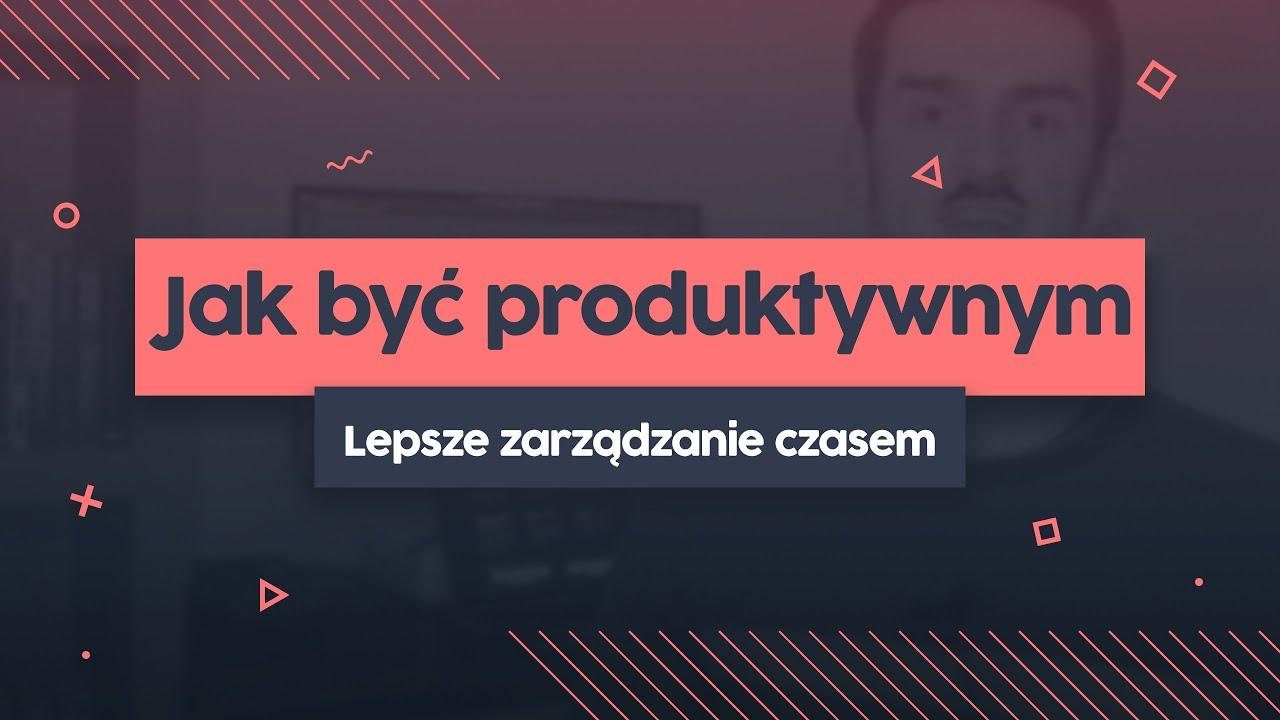 Jak być produktywnym? 5 prostych technik do zastosowania od zaraz cover image