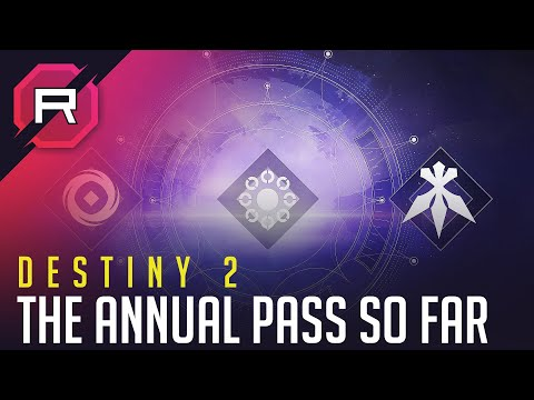 Destiny 2 Annual Pass So Far